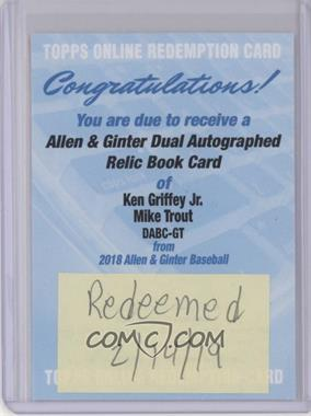 2018 Topps Allen & Ginter's - Dual Autographed Relic Books #DABC-GT - Mike Trout, Ken Griffey Jr. /10 [Being Redeemed]
