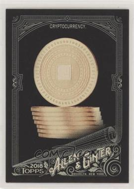2018 Topps Allen & Ginter's X - [Base] #83 - Cryptocurrency