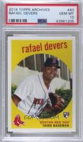 1959 Design - Rafael Devers [PSA 10 GEM MT]