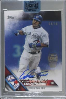 2018 Topps Archives Signature Series Active Player Edition Buybacks - [Base] #16T-89 - Edwin Encarnacion (2016 Topps) /14 [BuyBack]