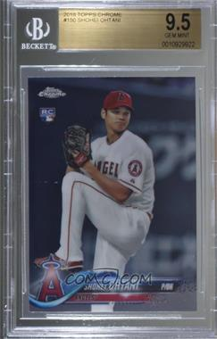 2018 Topps Chrome - [Base] #150 - Shohei Ohtani [BGS 9.5 GEM MINT]