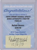 Rafael Devers [Being Redeemed]