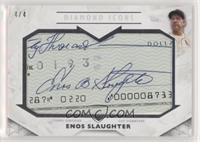 Enos Slaughter /4