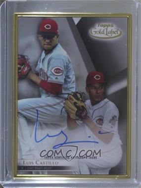 2018 Topps Gold Label - Gold Framed Autographs #FA-LC - Luis Castillo