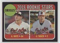 Rookie Stars - Chance Sisco, Austin Hays #/50
