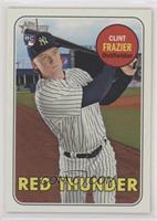 Nickname Variation - Clint Frazier (Red Thunder)