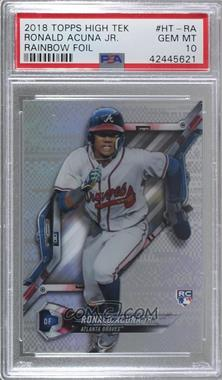 2018 Topps High Tek - [Base] - Pattern 2 Jagged Shapes/Pixels #HT-RA - Ronald Acuña Jr. [PSA 10 GEM MT]