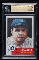 Babe Ruth [BGS9.5GEMMINT] #/14,976