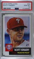 Scott Kingery /7277 [PSA 10 GEM MT]