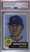 Anthony Rizzo /5568 [PSA10GEMMT]