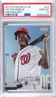 Victor Robles (Bat on Shoulders) [PSA 10 GEM MT]