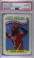 1989 Topps All-Star Game Design (Incorrectly Noted as 1969) - Ozzie Albies [PSA…