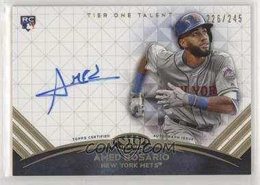 2018 Topps Tier 1 - Tier One Talent Autographs #TTA-AMR - Amed Rosario /245