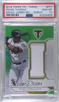 Frank Thomas /18 [PSA 10 GEM MT]