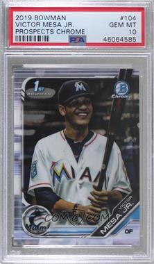 2019 Bowman - Chrome Prospects #BCP-104 - Victor Mesa Jr. [PSA 10 GEM MT]