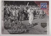 Greatest Seasons - Hank Aaron /150