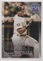 Greatest Seasons - Frank Thomas