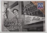 Greatest Seasons - Tom Seaver