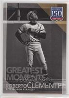Greatest Moments - Roberto Clemente