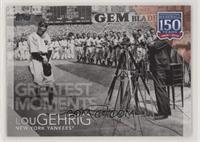 Greatest Moments - Lou Gehrig
