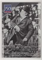 Greatest Moments - William Howard Taft