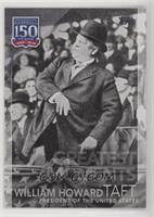 Greatest Moments - William Howard Taft
