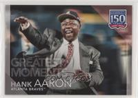 Greatest Moments - Hank Aaron