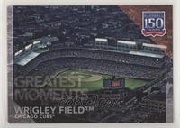 Greatest Moments - Wrigley Field