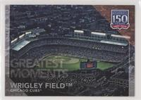 Greatest Moments - Wrigley Field