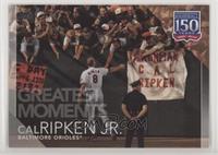 Greatest Moments - Cal Ripken Jr.