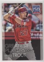 Greatest Players - Mike Trout