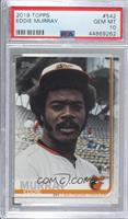 SP Greats Variation - Eddie Murray [PSA 10 GEM MT]