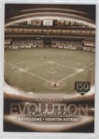 Minute Maid Park, Astrodome /150