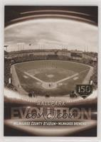 Miller Park, Milwaukee County Stadium #/150