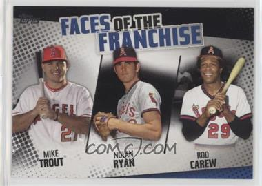 2019 Topps - Faces of the Franchise - Black #FOF-1 - Mike Trout, Rod Carew, Nolan Ryan /299