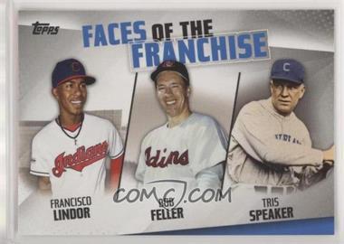 2019 Topps - Faces of the Franchise #FOF-9 - Francisco Lindor, Bob Feller, Tris Speaker