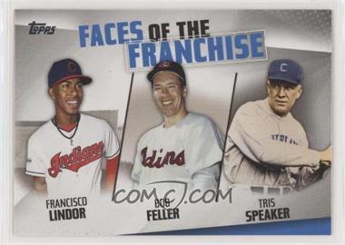 2019 Topps - Faces of the Franchise #FOF-9 - Francisco Lindor, Bob Feller, Tris Speaker [Noted]