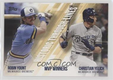 2019 Topps - Historic Through Lines #HTL-47 - Christian Yelich, Robin Yount
