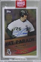 Jim Thome (2017 Topps Hit Parade) [Buy Back] #/1