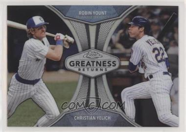 2019 Topps Chrome - Greatness Returns #GRE-9 - Robin Yount, Christian Yelich