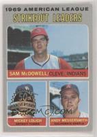 Sam McDowell, Mickey Lolich, Andy Messersmith