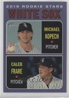 Rookie Stars - Michael Kopech, Caleb Frare