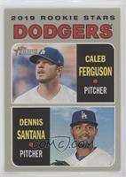 Rookie Stars - Dennis Santana, Caleb Ferguson