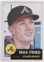 Max Fried #/2,328