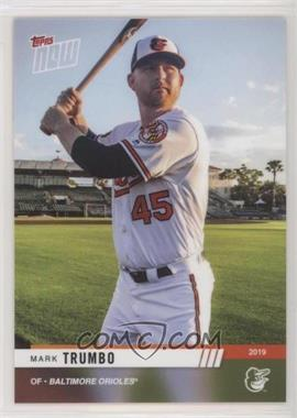 2019 Topps Now Opening Day - [Base] #OD-1 - Mark Trumbo /92