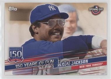 2019 Topps Opening Day - 150 Years of Fun #YOF-15 - Reggie Jackson