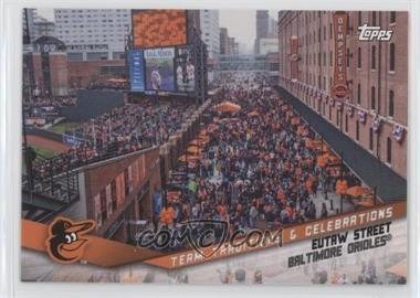 2019 Topps Opening Day - Team Traditions and Celebrations #TTC-ES - Eutaw Street