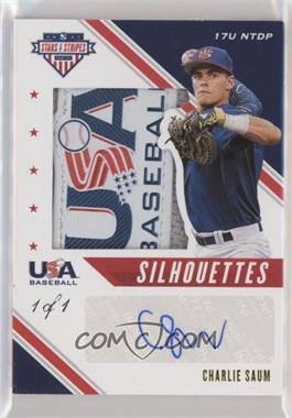 2020 Panini USA Baseball Stars & Stripes - Silhouettes Signatures - Patch USA #USJ-CS - Charlie Saum /1 [NoneEXtoNM]