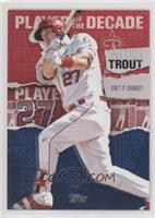 Mike Trout [EXtoNM] #/10