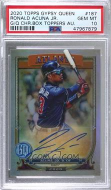 2020 Topps Gypsy Queen - [Base] - Box Topper Chrome Autographs #187 - Ronald Acuña Jr. /25 [PSA 10 GEM MT]